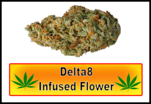 Delta 8 Infused Flower
